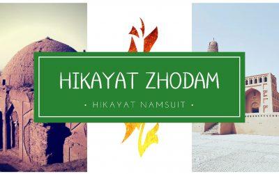 HIKAYAT ZHODAM : III. Hikayat Namsuit